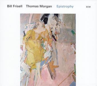 Bill Frisell & Thomas Morgan - Epistrophy (2019)