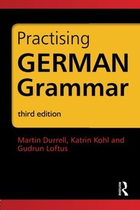 German Grammar Pack: Practising German Grammar, 3 edition