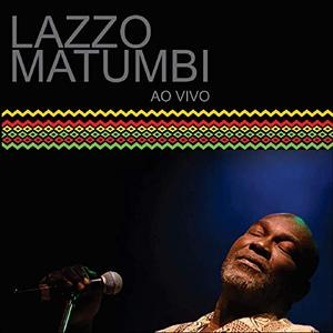 Lazzo Matumbi - Ao Vivo (2018) {Joaoalmeidamusic}
