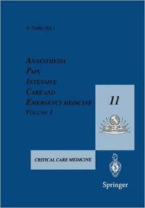 Anaesthesia, Pain, Intensive Care and Emergency Medicine _ A.P.I.C.E.: Proceedings of the 11th Postgraduate Course in Critical