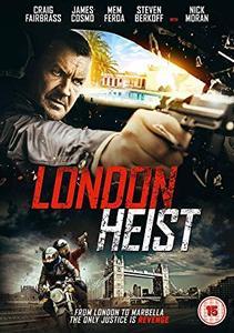 Gunned Down / London Heist (2017)