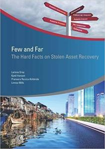 Few and Far: The Hard Facts on Stolen Asset Recovery