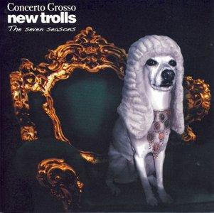 New Trolls - Concerto Grosso: The Seven Seasons (2007)