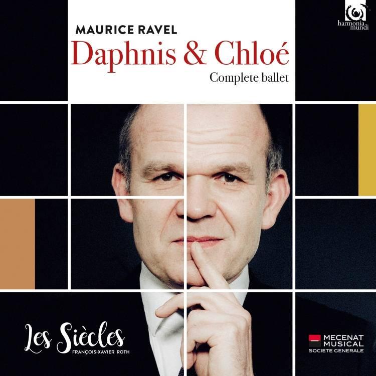 Les Siècles, Ensemble Aedes & François-Xavier Roth - Ravel: Daphnis et Chloé (Live) (2017)