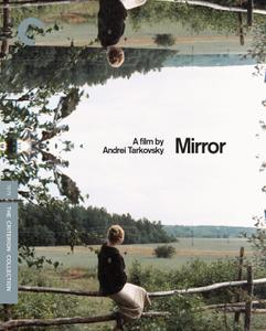 Mirror / Zerkalo / Зеркало (1975) [The Criterion Collection]
