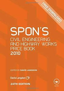 Spon's Civil Engineering and Highway Works Price Book 2010 (Spon's Price Books), 24th Edition