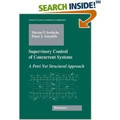 Supervisory Control of Concurrent Systems: A Petri Net Structural Approach