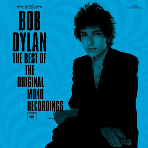 Bob Dylan - The Very Best of the Original Mono Recordings [2010]