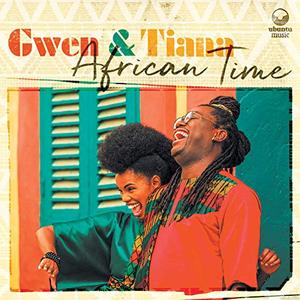 Gwen & Tiana - African Time (2019)