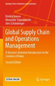 Global Supply Chain and Operations Management: A Decision-Oriented Introduction to the Creation of Value (Repost)