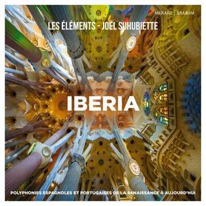 Les Éléments & Joël Suhubiette - Iberia (2019) [Official Digital Download 24/88]