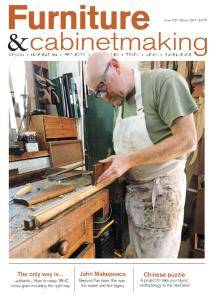 Furniture & Cabinetmaking - Issue 265 - Winter 2017