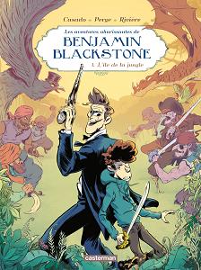 Benjamin Blackstone - Tome 1 - L'île de la Jungle