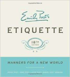 Emily Post's Etiquette, 18th Edition: Manners for a New World (repost)
