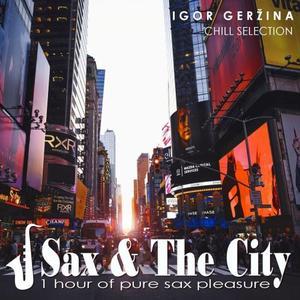 Igor Geržina - Sax & the City (2019)