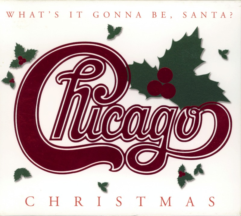 Chicago - Christmas: What's it gonna be, Santa? (2003)