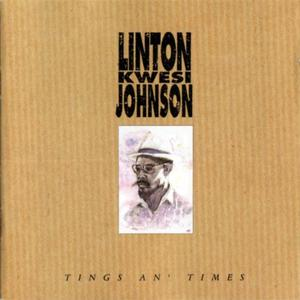 Linton Kwesi Johnson - Tings An' Times (1991) {Intercord}