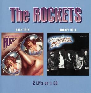 The Rockets - Back Talk (1981) & Rocket Roll (1982) [Reissue 2005]