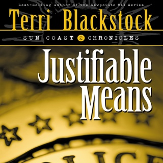 «Justifiable Means» by Terri Blackstock