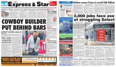 Express and Star City Edition – March 28, 2018