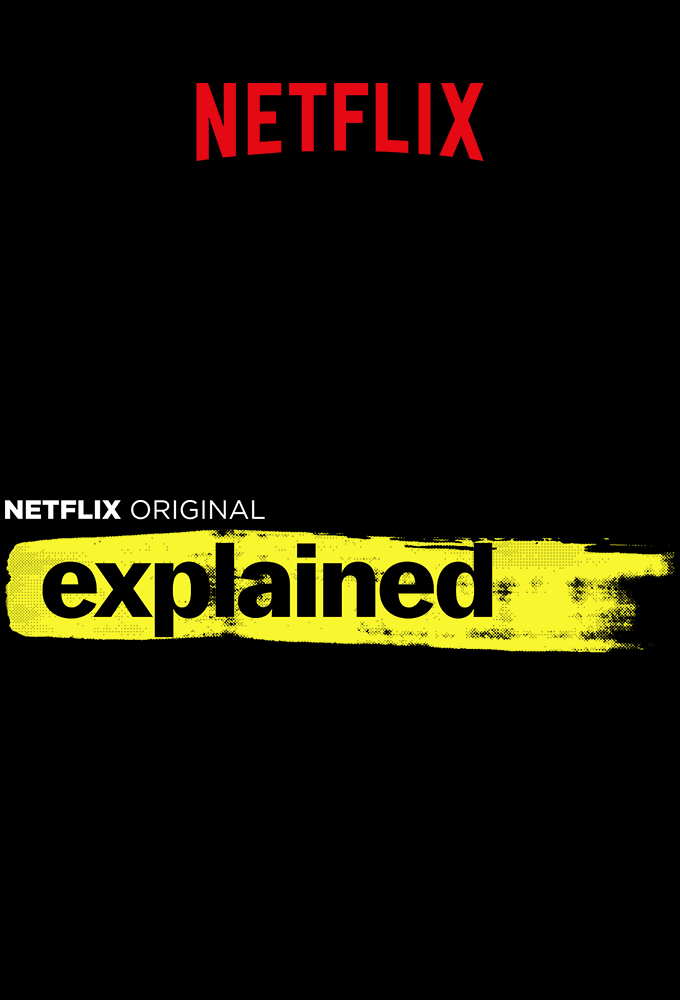 NETFLIX - Explained (2018) - Season 1