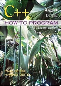 C++ How to Program (8th Edition) [Repost]