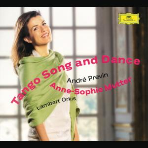 Anne-Sophie Mutter - Tango Song and Dance (2003)