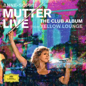 Anne-Sophie Mutter - The Club Album: Live From Yellow Lounge (2015) [Official Digital Download 24-bit/96 kHz]