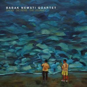 Babak Nemati Quartet - Safar - The Journey (2018)