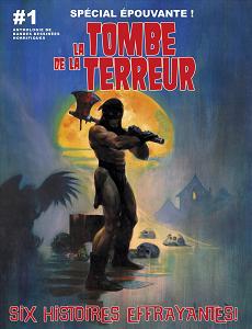 La Tombe de la Terreur - Tome 1 - Épouvante - Six Histoires Effrayantes!