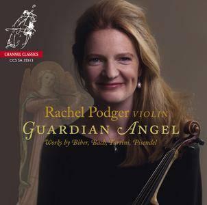 Rachel Podger - Guardian Angel: Works by Biber, Bach, Tartini & Pisendel (2013)
