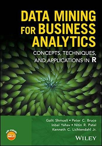 Data Mining for Business Analytics
