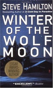 Steve Hamilton - Winter of the Wolf Moon (Alex McKnight, Book 2)