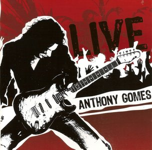 Anthony Gomes - Live (2008)