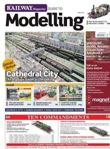 The Railway Magazine Guide to Modelling - June 2018