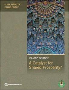 Global Report on Islamic Finance 2016: A Catalyst for Shared Prosperity? (Islamic Development Bank Group)