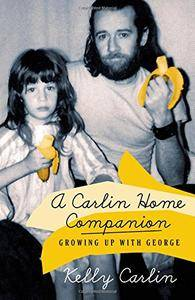 A Carlin Home Companion: Growing Up with George(Repost)