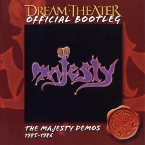 Dream Theater - The Majesty Demos 1985-1986 (2003) [Official Bootleg]