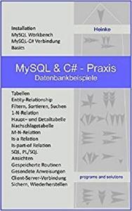 MySQL & C# - Praxis: Datenbankbeispiele