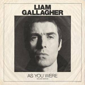 Liam Gallagher - As You Were {Deluxe Edition} (2017) [Official Digital Download]