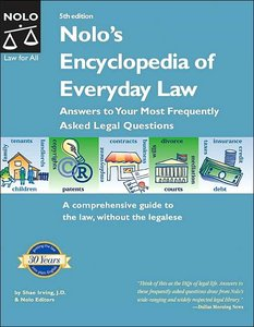 Nolo's Encyclopedia of Everyday Law: Answers to Your Most Frequently Asked Legal Questions (repost)