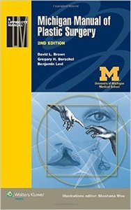 Michigan Manual of Plastic Surgery, 2nd edition (repost)