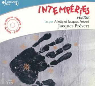 """Jacques Prévert, """"Intempéries : Féerie"""""""