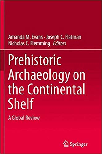 Prehistoric Archaeology on the Continental Shelf: A Global Review (Repost)