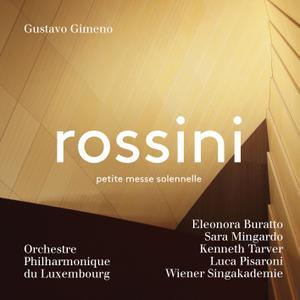 Orchestre Philharmonique du Luxembourg & Gustavo Gimeno - Rossini: Petite messe solennelle (2019) [24/96]