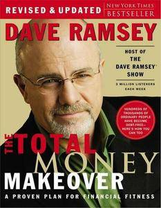 The Total Money Makeover: A Proven Plan for Financial Fitness (repost)