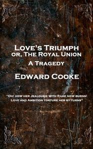 «Love's Triumph» by Edward Cooke
