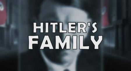 Hitler's Family - In the Shadow of the Dictator (2006)