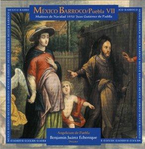 Juan Gutierrez de Padilla - Mexico Barroco: Puebla VII - Maitines de Navidad