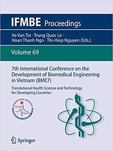 7th International Conference on the Development of Biomedical Engineering in Vietnam (BME7): Translational Health Scienc
